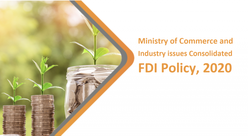 Ministry of Commerce and Industry issues Consolidated FDI Policy, 2020
