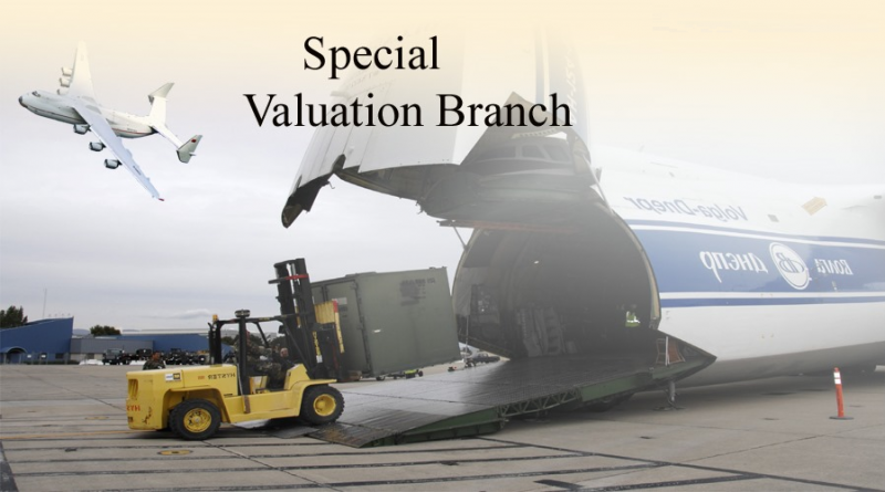 Valuation by Special Valuation Branch in Custom