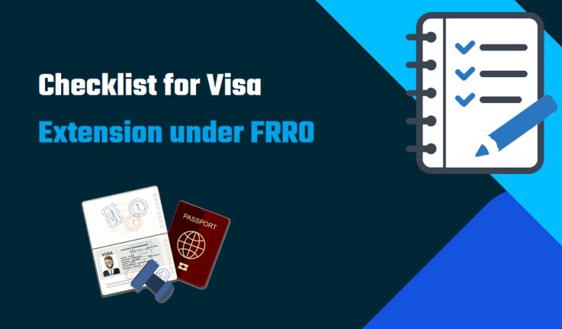 Checklist for Visa Extension under FRRO