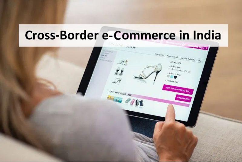 Cross-Border eCommerce in India