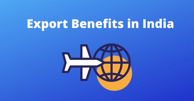 Export benefits in India