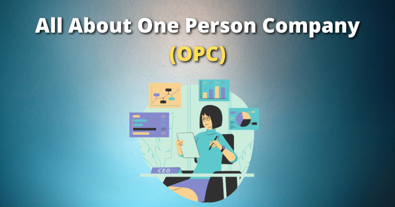All About One Person Company (OPC)